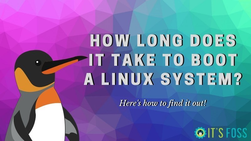 1566500310 695 linux boot time