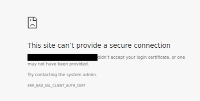 ERR_BAD_SSL_CLIENT_AUTH_CERT