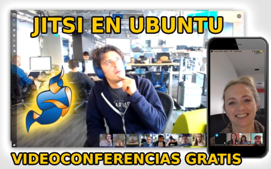 JITSI VIDEOCONFERENCIAS GRATIS CON UBUNTU 1