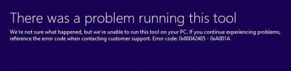 Media Creation Tool Error 0x80042405 0xa001a