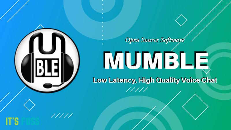 Mumble open source voice chat app