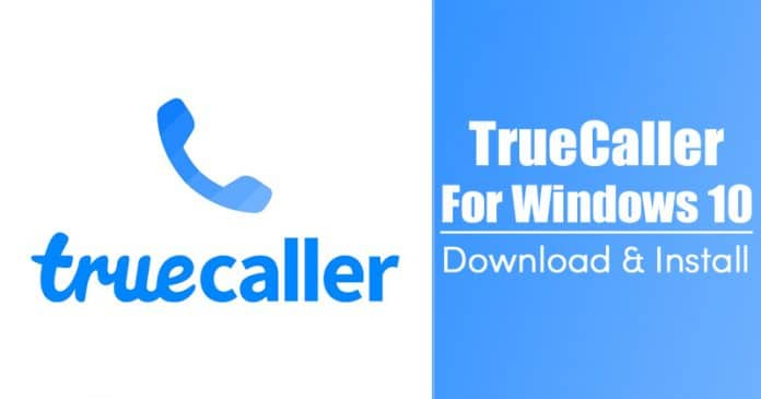 TrueCaller Para PC: como Descargar & Instalar en Windows 10