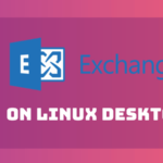 microsoft exchange linux desktop